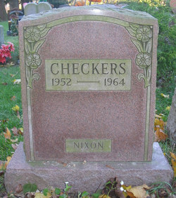 President Nixon's dog, Checkers, was truly buried across from my high school in Wantagh, Long Island, New York, Earth. We were awfully proud.