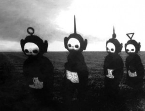 Speaking of scary, how about the Teletubbies in black and white?